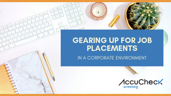 Gearing Up for Job Placements in a Corporate Environment