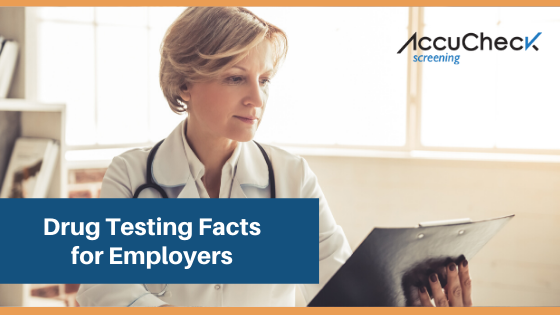 Drug Testing Facts for Employers
